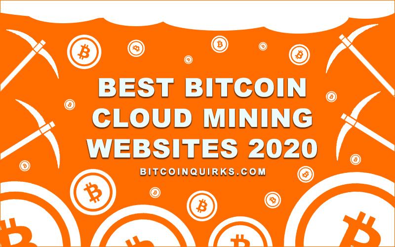 Best Bitcoin Cloud Mining 2020