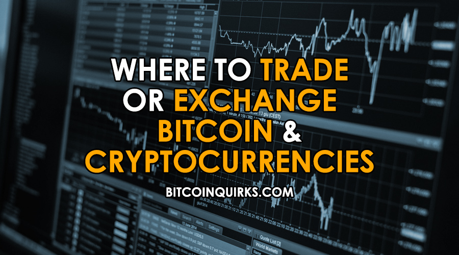 Trade Or Exchange Bitcoin